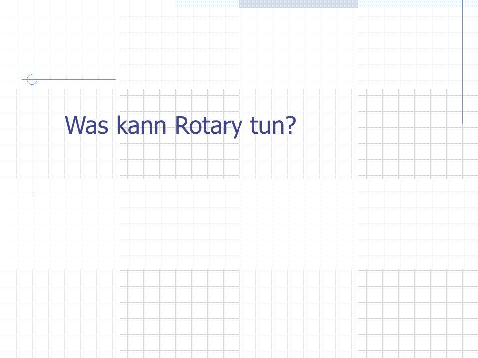 Was kann Rotary tun