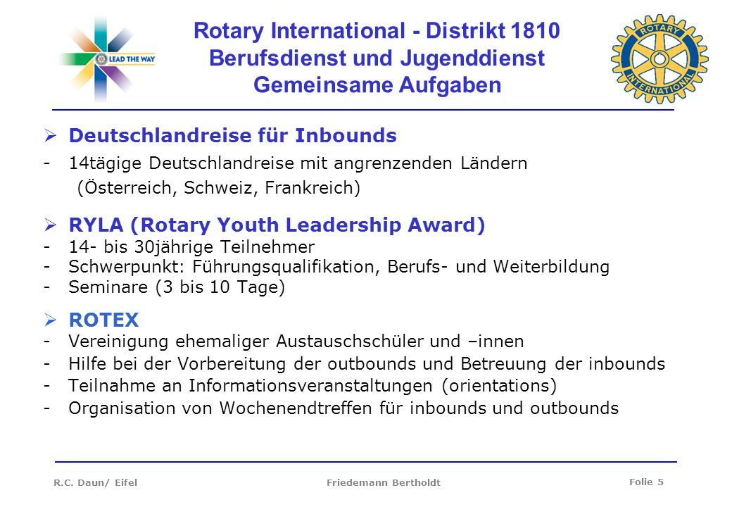 Folie 6 R.C.Daun/ Eifel Friedemann Bertholdt Rotaract - derzeit ca.
