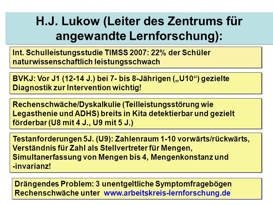10 H.J. Lukow (Leiter des Zentrums für angewandte Lernforschung): Int. Schulleistungsstudie TIMSS 2007: 22% der Schüler naturwissenschaftlich leistung