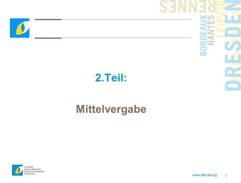 www.dfh-ufa.org 1 2.Teil: Mittelvergabe