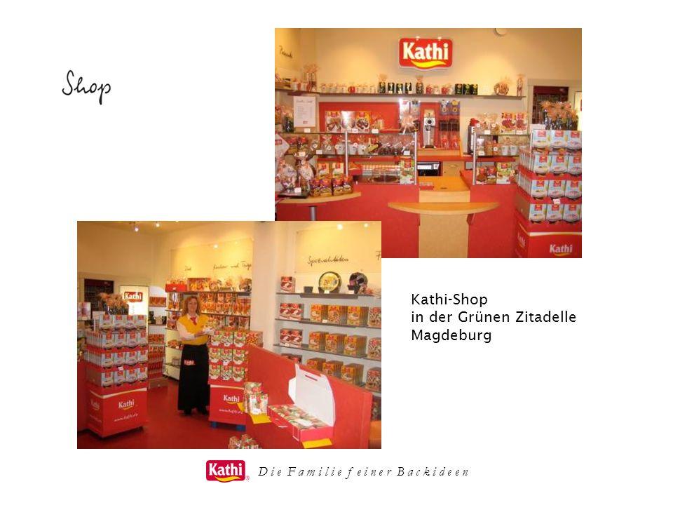 D i e F a m i l i e f e i n e r B a c k i d e e n Kathi-Shop in der Grünen Zitadelle Magdeburg