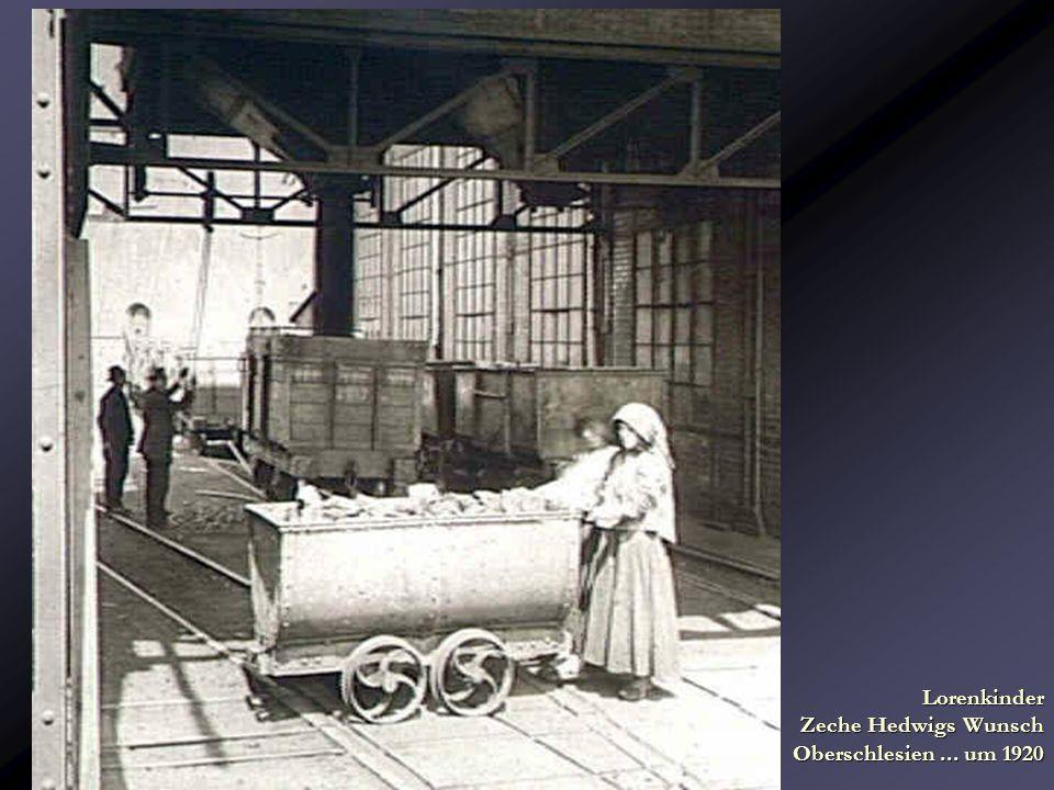 Lorenkinder Zeche Hedwigs Wunsch Oberschlesien... um 1920