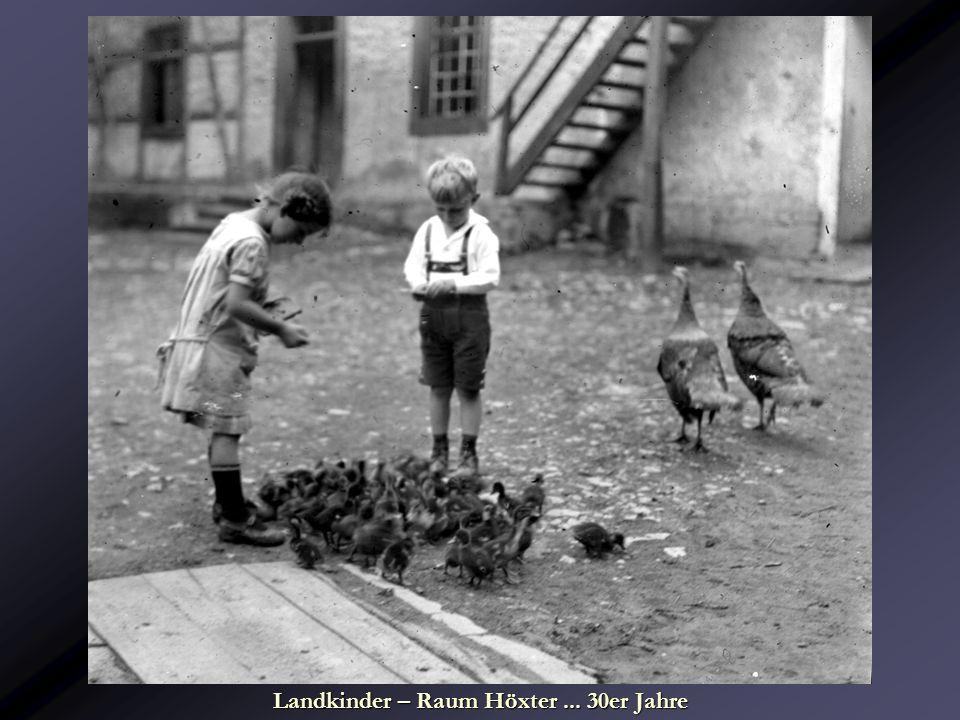 Landkinder – Raum Höxter... 30er Jahre
