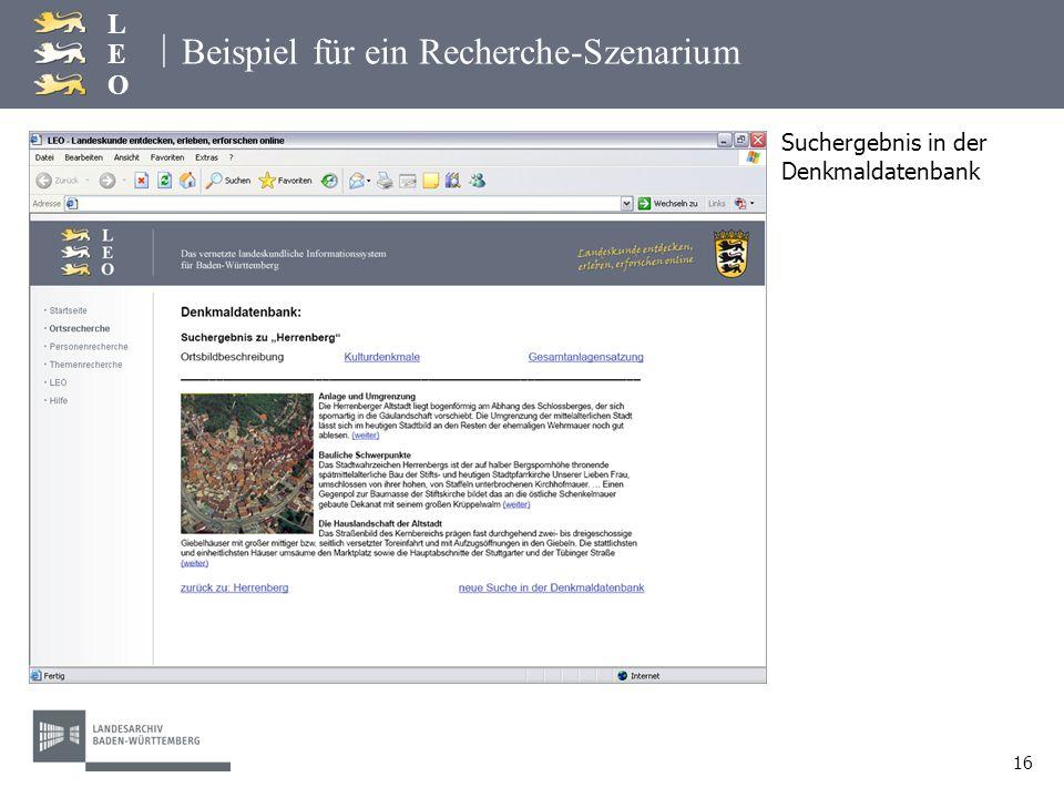 | LEOLEO 16 Beispiel für ein Recherche-Szenarium Suchergebnis in der Denkmaldatenbank