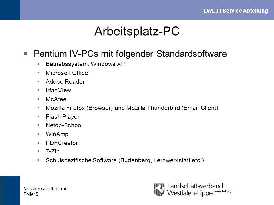 LWL.IT Service Abteilung Netzwerk-Fortbildung Folie: 6 PC-Schutz 1 Vorkehrung gegen Fehlbedienung bei häufig wechselnden Benutzern Restaurierung in möglichst kurzer Zeit Beim nächsten Boot wird alles wieder gut...
