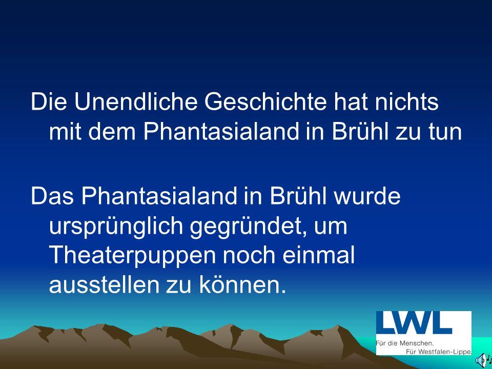 Hat das Phantasialand in Brühl etwas mit dem Fantasien aus der Unendlichen Geschichte zu tun ?