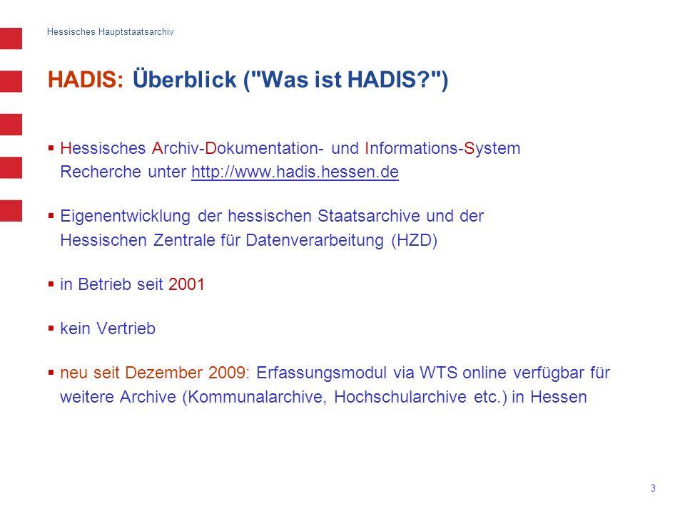 Hessisches Hauptstaatsarchiv 3 HADIS: Überblick (