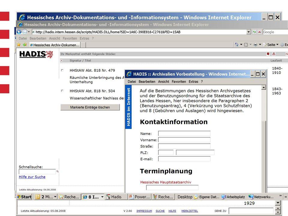 Hessisches Hauptstaatsarchiv 10 Vernetzung: Ausbau zum Archivportal Hessen seit 2009: WTS-Zugang für andere hessische Archive Zugriff auf WTServer im Hauptstaatsarchiv über VPN-Tunnel keine Vor-Ort-Installation von HADIS-Client und SQL-Datenbank nötig gemeinsame Datenhaltung und -sicherung in der Hessischen Zentrale für Datenverarbeitung volle Datenhoheit für jedes der beteiligten Archive Bereitstellung zum Selbstkostenpreis (laufende Kosten)