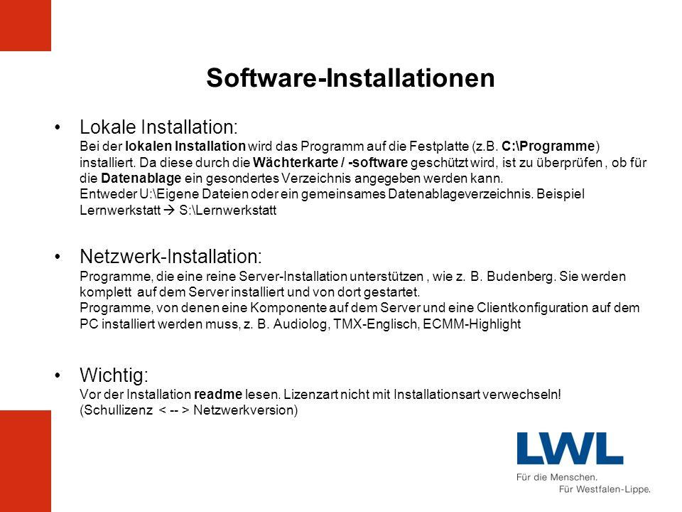 Software-Installationen Lokale Installation: Bei der lokalen Installation wird das Programm auf die Festplatte (z.B. C:\Programme) installiert. Da die