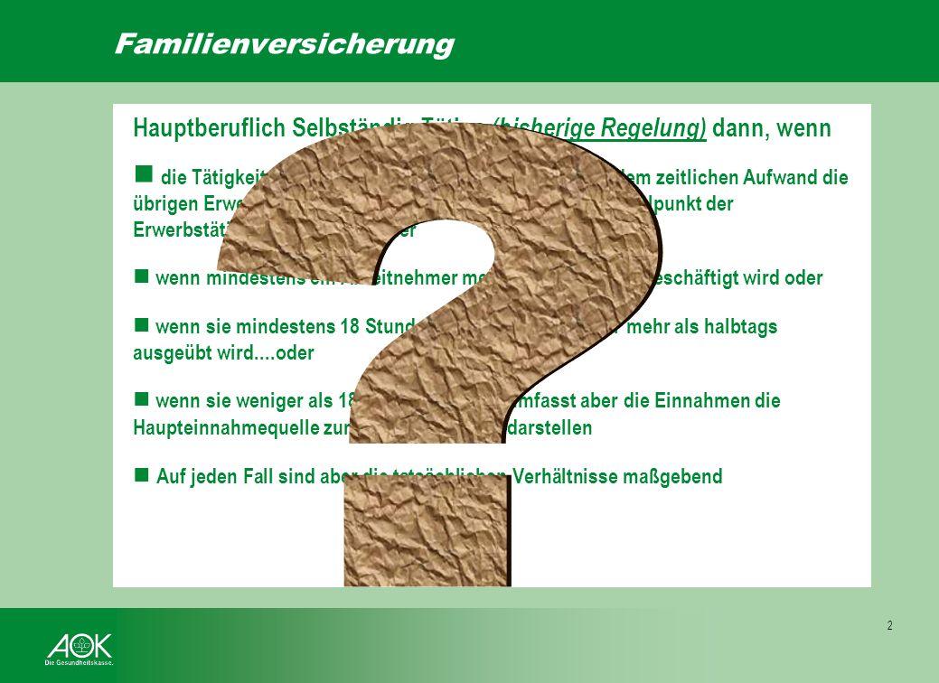 § 10 Familienversicherung Sozialgesetzbuch V (1) Versichert sind der Ehegatte, der Lebenspartner und die Kinder von Mitgliedern sowie die Kinder von f