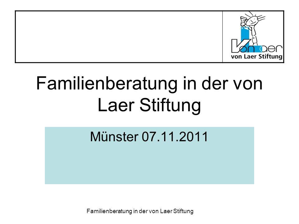 Familienberatung in der von Laer Stiftung Erfolg!.