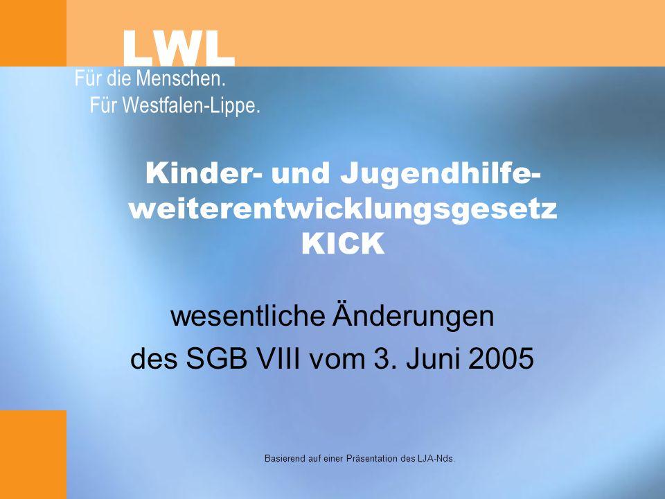 Gesetze zur Änderung des SGB VIII TAG - Tagesbetreuungsausbaugesetz, verschiedet im Deutschen Bundestag im Dezember 2004 KICK - Kinder- und Jugendhilfeweiterentwicklungsgesetz, zustimmungspflichtige Teile des ursprünglichen TAG, verabschiedet vom Deutschen Bundestag am 3.