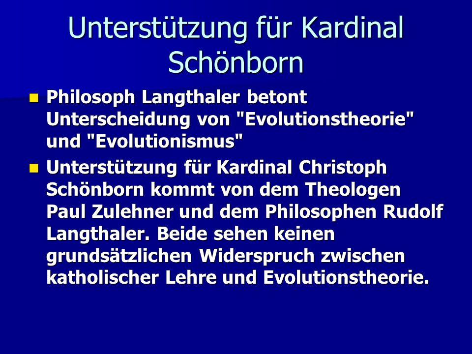 Philosoph Langthaler betont Unterscheidung von Evolutionstheorie und Evolutionismus Philosoph Langthaler betont Unterscheidung von Evolutionstheorie und Evolutionismus Unterstützung für Kardinal Christoph Schönborn kommt von dem Theologen Paul Zulehner und dem Philosophen Rudolf Langthaler.