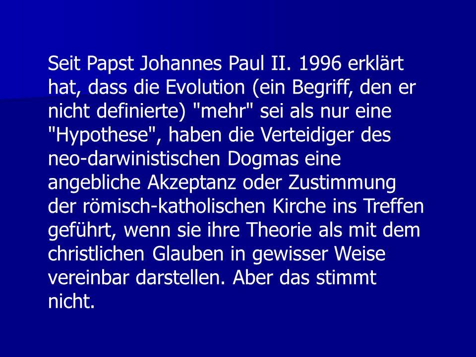 Seit Papst Johannes Paul II.