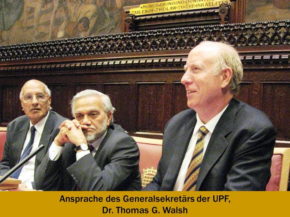 Ansprache des Generalsekretärs der UPF, Dr. Thomas G. Walsh