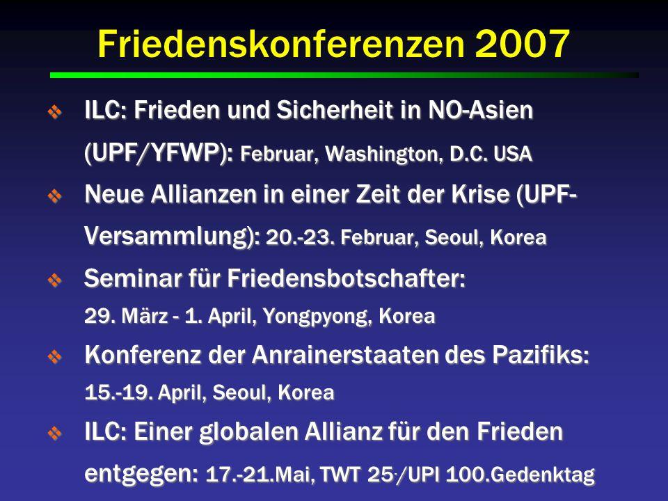 Friedenskonferenzen 2007 ILC: Frieden und Sicherheit in NO-Asien (UPF/YFWP): Februar, Washington, D.C.