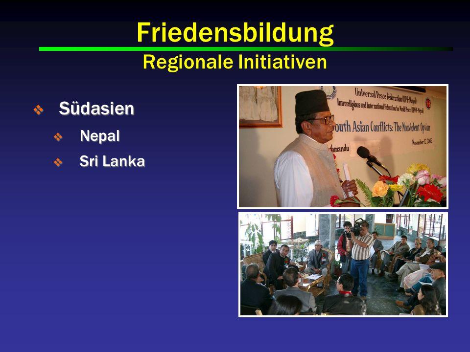 Friedensbildung Regionale Initiativen Südasien Südasien Nepal Nepal Sri Lanka Sri Lanka