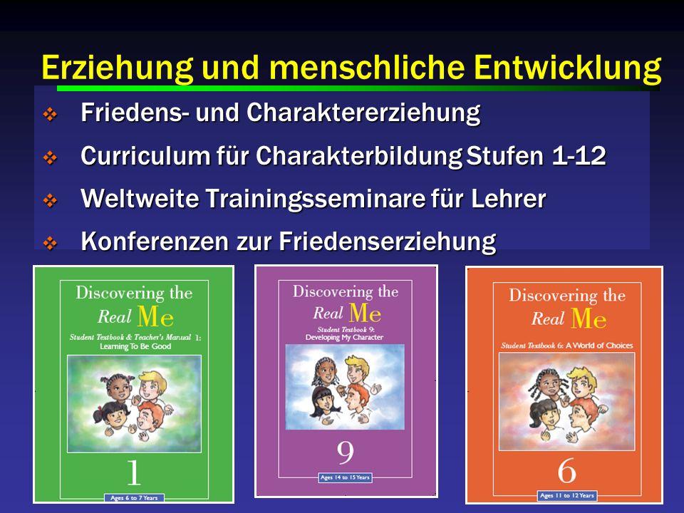Friedens- und Charaktererziehung Friedens- und Charaktererziehung Curriculum für Charakterbildung Stufen 1-12 Curriculum für Charakterbildung Stufen 1-12 Weltweite Trainingsseminare für Lehrer Weltweite Trainingsseminare für Lehrer Konferenzen zur Friedenserziehung Konferenzen zur Friedenserziehung