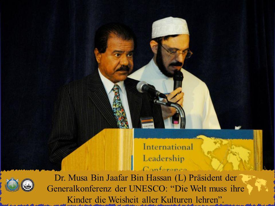 Dr. Musa Bin Jaafar Bin Hassan (L) Präsident der Generalkonferenz der UNESCO: Die Welt muss ihre Kinder die Weisheit aller Kulturen lehren.