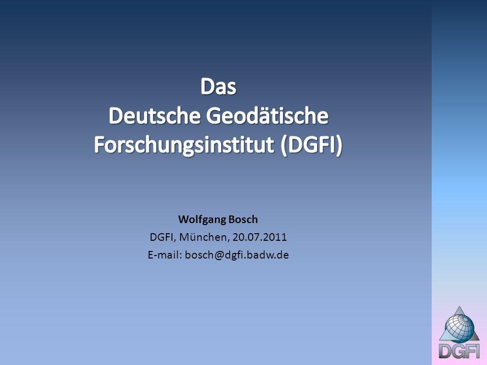 Wolfgang Bosch DGFI, München, 20.07.2011 E-mail: bosch@dgfi.badw.de