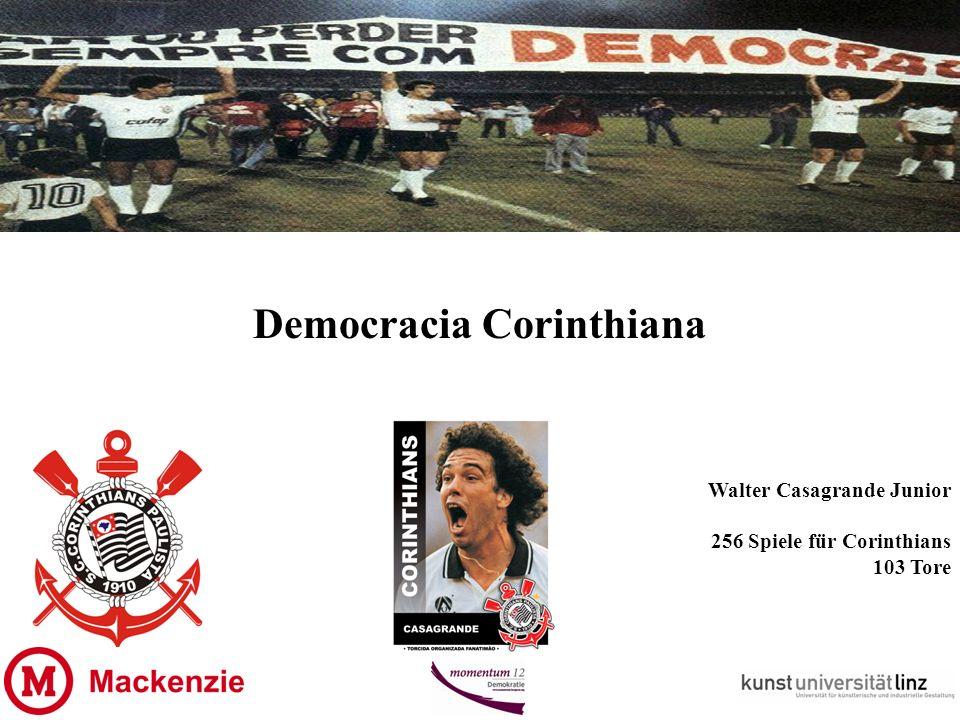 Democracia Corinthiana Walter Casagrande Junior 256 Spiele für Corinthians 103 Tore