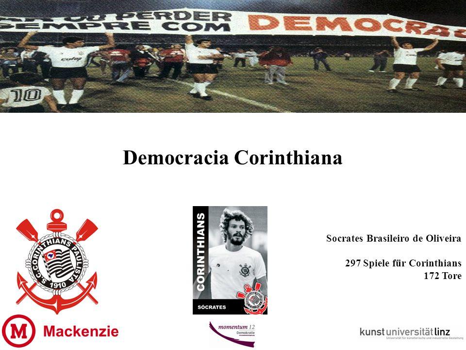 Democracia Corinthiana Socrates Brasileiro de Oliveira 297 Spiele für Corinthians 172 Tore