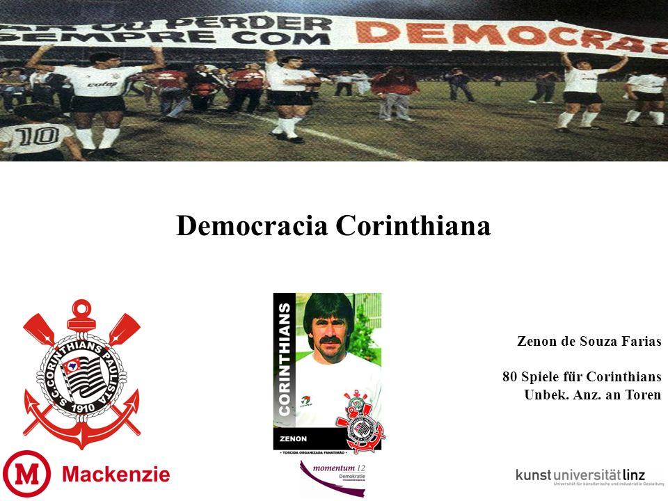 Democracia Corinthiana Zenon de Souza Farias 80 Spiele für Corinthians Unbek. Anz. an Toren