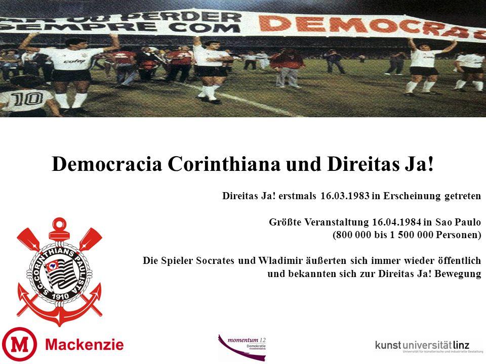 Democracia Corinthiana und Direitas Ja. Direitas Ja.