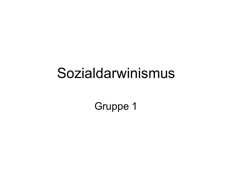 Sozialdarwinismus Gruppe 1
