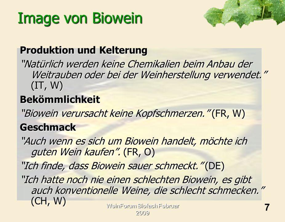 WeinForum Biofach Februar 2009 Image von Biowein Produktion und Kelterung Natürlich werden keine Chemikalien beim Anbau der Weitrauben oder bei der We