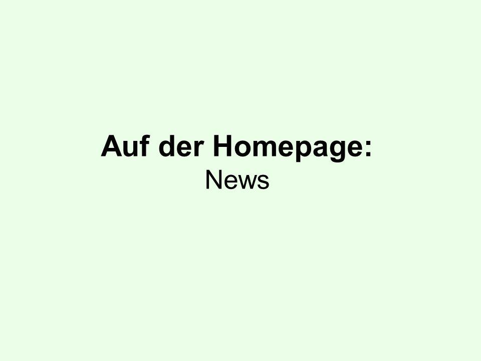 Auf der Homepage: News