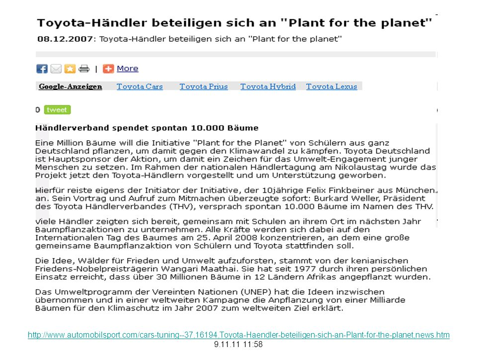 http://www.automobilsport.com/cars-tuning--37,16194,Toyota-Haendler-beteiligen-sich-an-Plant-for-the-planet,news.htm 9.11.11 11:58