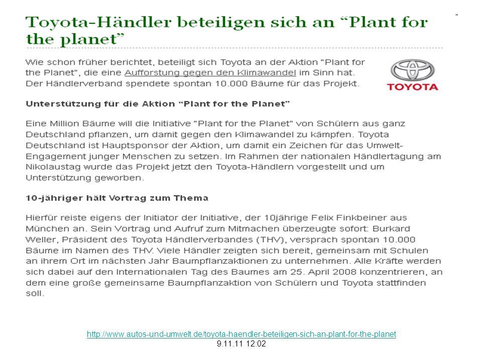 http://www.autos-und-umwelt.de/toyota-haendler-beteiligen-sich-an-plant-for-the-planet 9.11.11 12:02