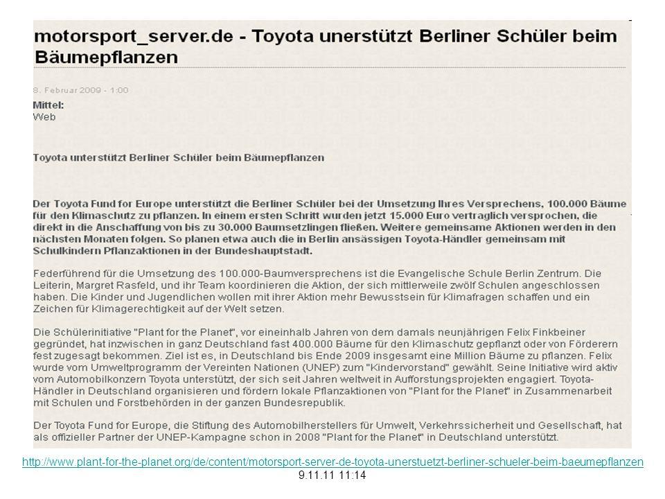http://www.plant-for-the-planet.org/de/content/motorsport-server-de-toyota-unerstuetzt-berliner-schueler-beim-baeumepflanzen 9.11.11 11:14