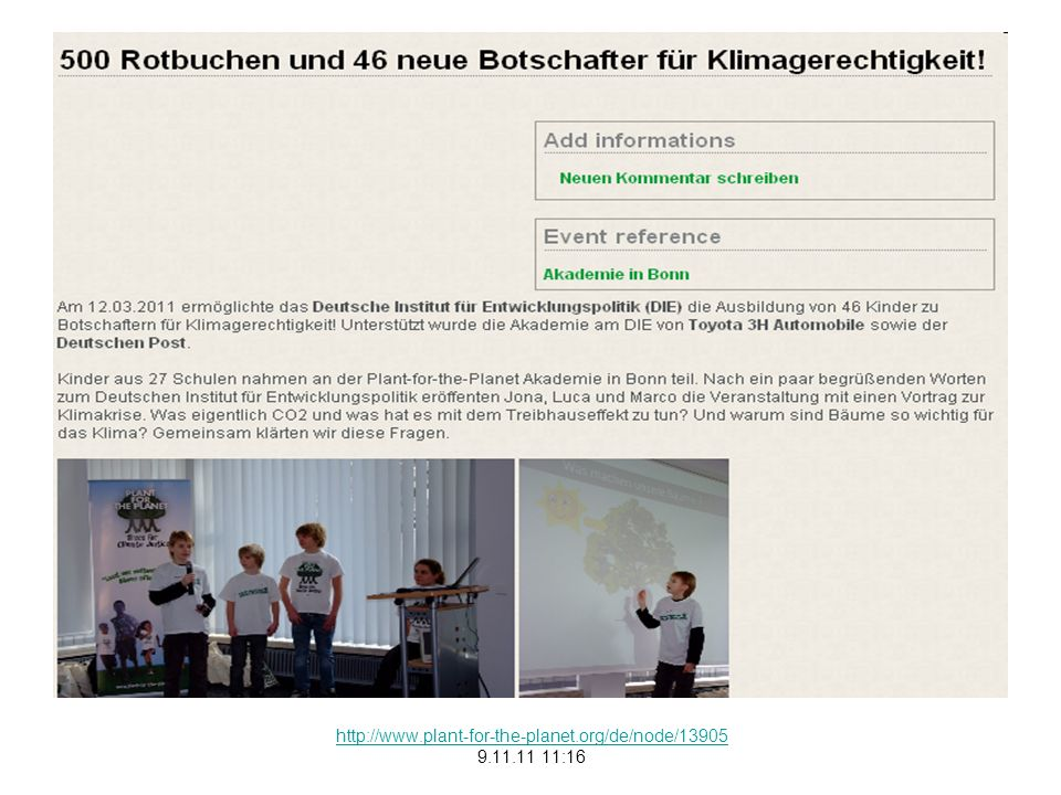 http://www.plant-for-the-planet.org/de/node/13905 9.11.11 11:16