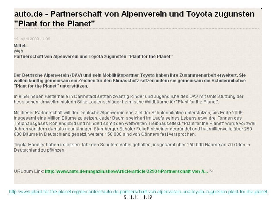 http://www.plant-for-the-planet.org/de/content/auto-de-partnerschaft-von-alpenverein-und-toyota-zugunsten-plant-for-the-planet 9.11.11 11:19