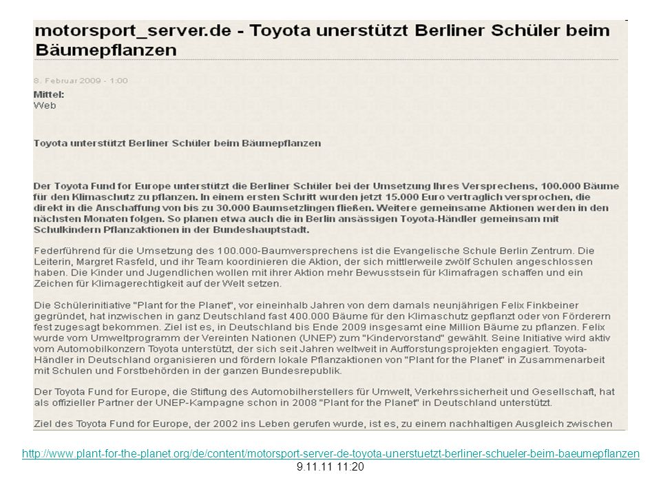 http://www.plant-for-the-planet.org/de/content/motorsport-server-de-toyota-unerstuetzt-berliner-schueler-beim-baeumepflanzen 9.11.11 11:20