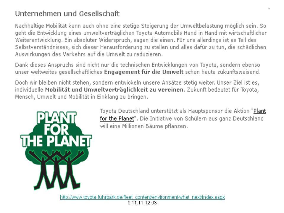 http://www.plant-for-the-planet.org/de/content/inar-de-toyota-nachhaltigkeitsb-fuer-europa-besondere-erwaehnung-von-plant-for-the- planet 9.11.11 11:12