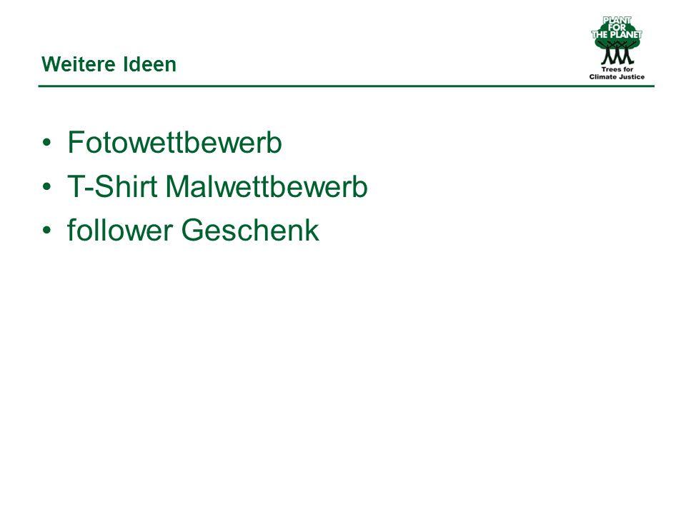 Weitere Ideen Fotowettbewerb T-Shirt Malwettbewerb follower Geschenk