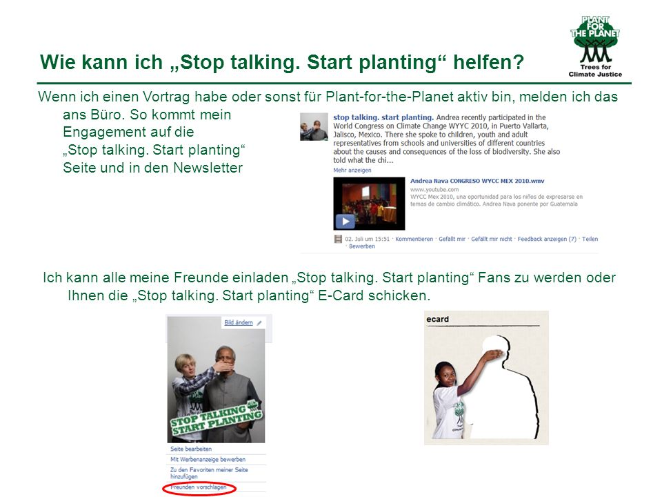 Wie kann ich Stop talking. Start planting helfen.
