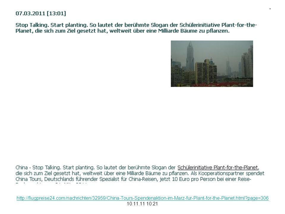 http://flugpreise24.com/nachrichten/32959/China-Tours-Spendenaktion-im-Marz-fur-Plant-for-the-Planet.html page=306 10.11.11 10:21