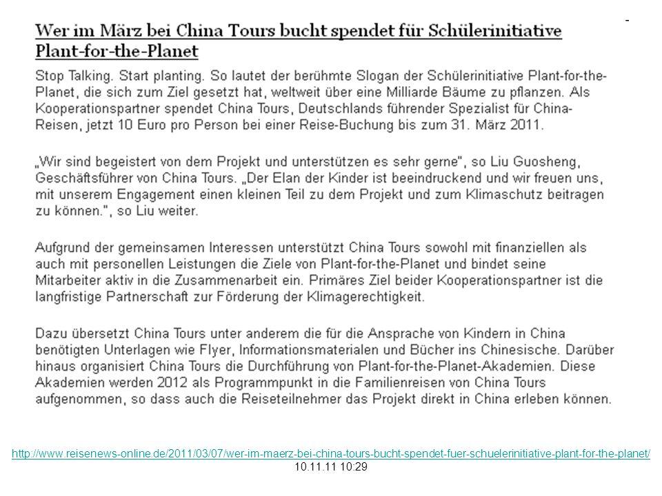 http://www.reisenews-online.de/2011/03/07/wer-im-maerz-bei-china-tours-bucht-spendet-fuer-schuelerinitiative-plant-for-the-planet/ 10.11.11 10:29