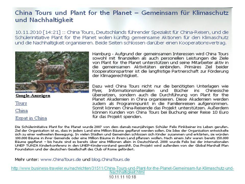 http://www.business-traveler.eu/nachrichten/31511/China-Tours-und-Plant-for-the-Planet-Gemeinsam-fur-Klimaschutz-und- Nachhaltigkeit.html 10.11.11 10:18
