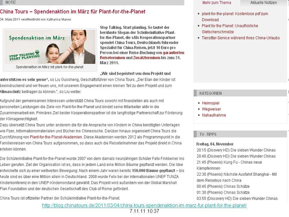 http://blog.chinatours.de/2011/03/04/china-tours-spendenaktion-im-marz-fur-plant-for-the-planet/ 7.11.11 10:37