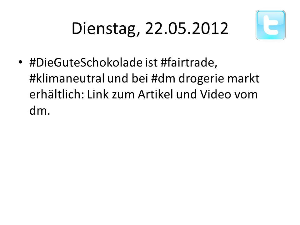 Dienstag, 22.05.2012 #DieGuteSchokolade ist #fairtrade, #klimaneutral und bei #dm drogerie markt erhältlich: Link zum Artikel und Video vom dm.