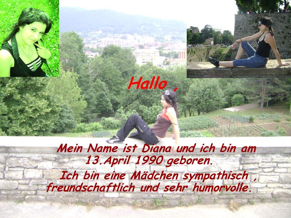 Hallo, Mein Name ist Diana und ich bin am 13.April 1990 geboren. Ich bin eine Mädchen sympathisch, freundschaftlich und sehr humorvolle.