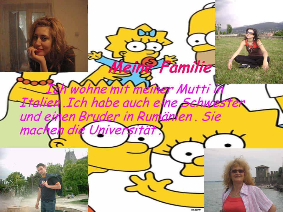 Meine Familie Ich wohne mit meiner Mutti in Italien.Ich habe auch eine Schwester und einen Bruder in Rumänien. Sie machen die Universität.