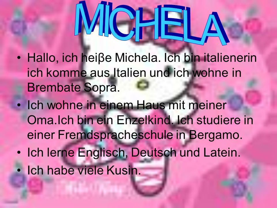 Michela; Meine hobbys