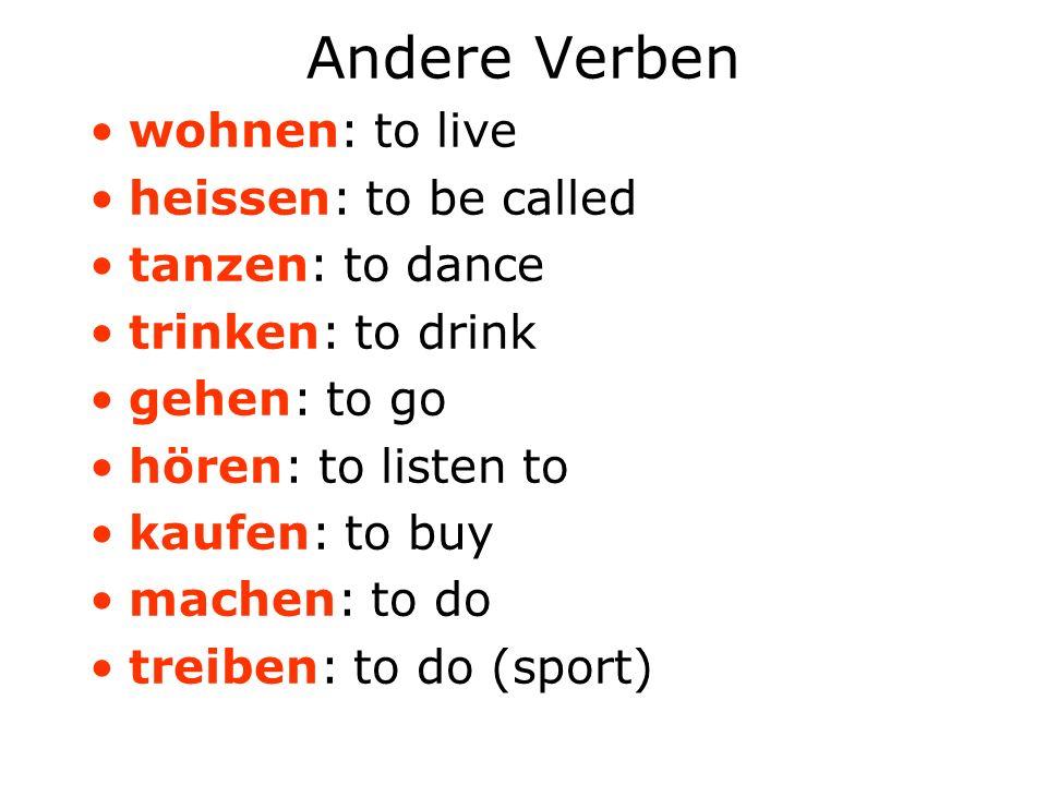 Mache die Sätze auf Deutsch.1)I listen to music in my bedroom.