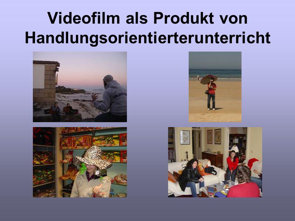 Videofilm als Produkt von Handlungsorientierterunterricht
